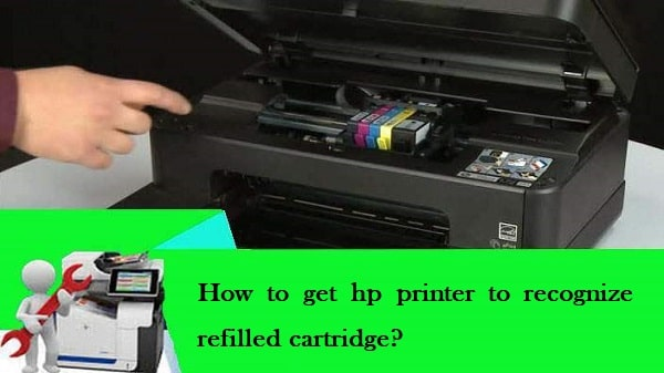 hp printer to recognize refilled cartridge